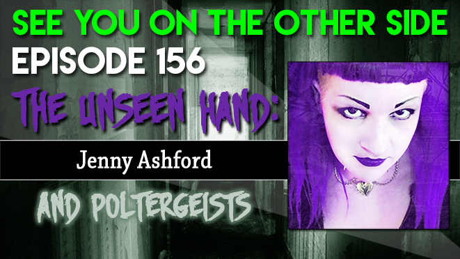 The Unseen Hand: Jenny Ashford and Poltergeists