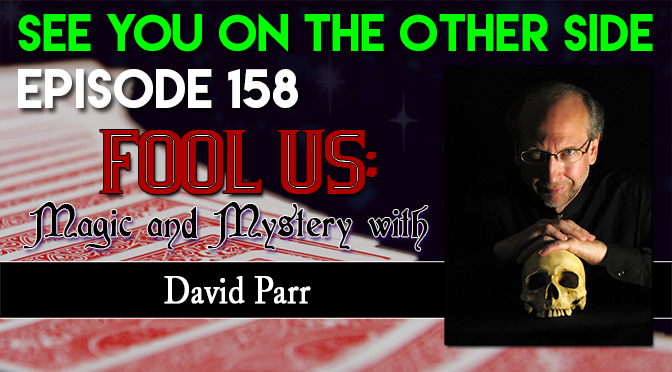 Fool Us: Magic and Mystery with David Parr