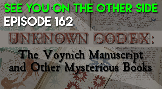Unknown Codex: The Voynich Manuscript and Other Mysterious Books