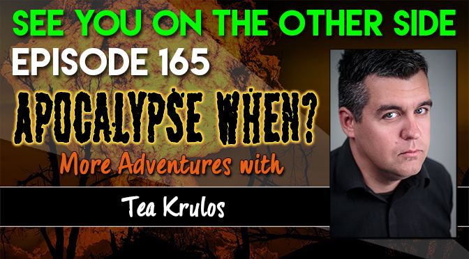 Apocalypse When? More Adventures with Tea Krulos
