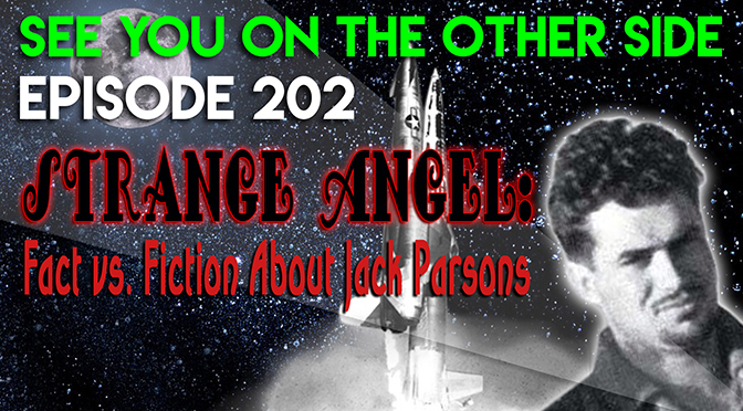 Strange Angel: Fact or Fiction About Jack Parsons