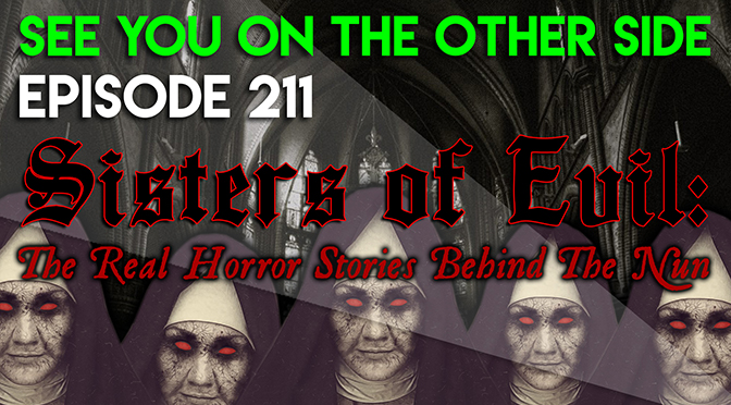 Sisters of Evil: The Real Horror Stories Behind The Nun