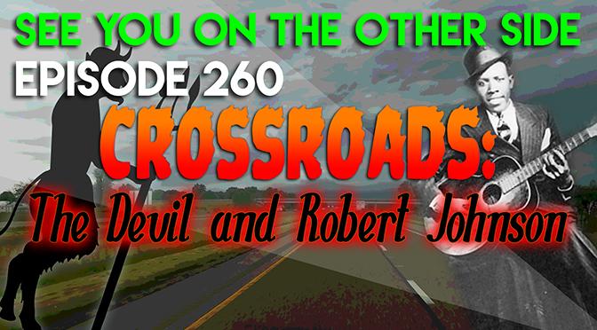 Crossroads: The Devil and Robert Johnson